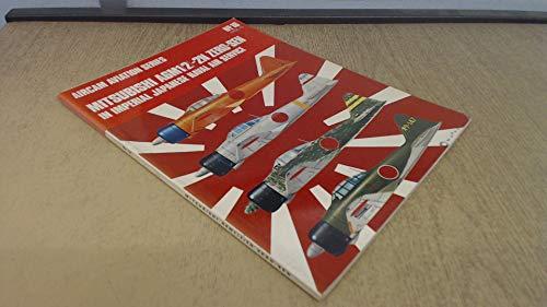 MITSUBISHI AA6M1/2-2N ZERO-SEN in IMPERIAL JAPANESE NAVAL AIR SERVICE. No. 16, Vol. I; Aircam ...