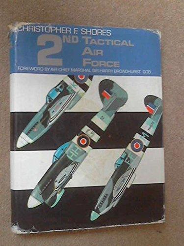 9780850450309: 2nd TAF, Tactical Air Force