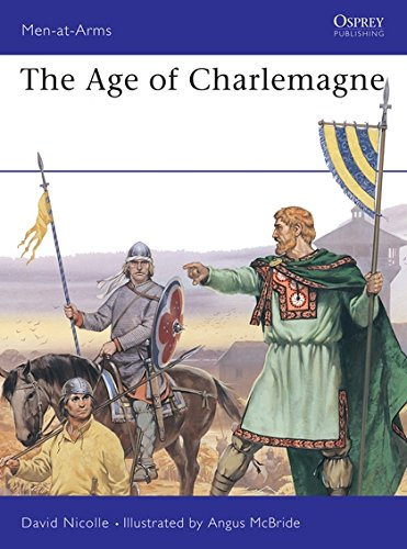 9780850450422: The Age of Charlemagne: Warfare in Western Europe, 750-1000 AD (Men-at-Arms)