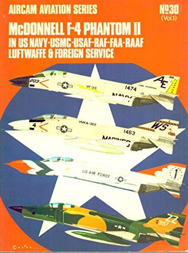 Mcdonnell F-4 Phantom II in US Navy - USMC - USAF - RAF - FAA - RAAF, Luftwaffe & Foreign ...
