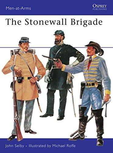 9780850450521: The Stonewall Brigade (Men-at-Arms)