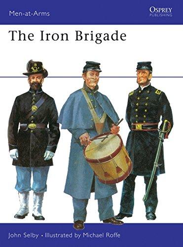 9780850450545: The Iron Brigade (Men-at-Arms)
