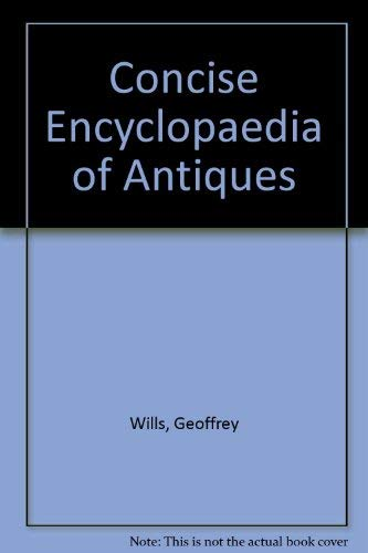 A Concise Encyclopaedia of Antiques
