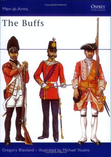 The Buffs (Men-at-Arms) (0850450640) by Blaxland, Gregory
