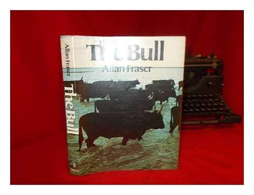 The Bull: Fraser, Allan