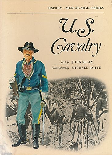 9780850450828: United States Cavalry (Men-at-Arms)