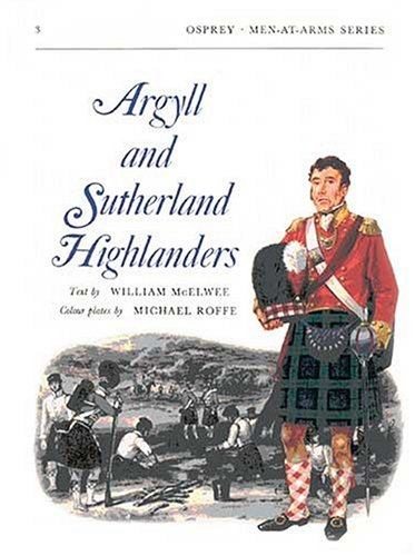 9780850450859: Argyll and Sutherland Highlanders (Men-at-Arms, Book 3)