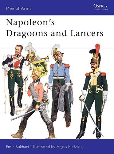 Napoleon's Dragoons and Lancers.: Bukhari, Emir.