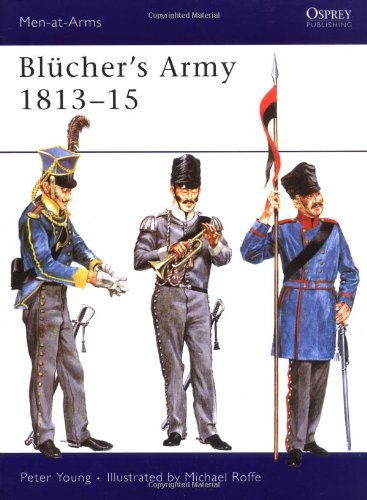 9780850451177: Blücher's Army 1813–15 (Men-at-Arms)