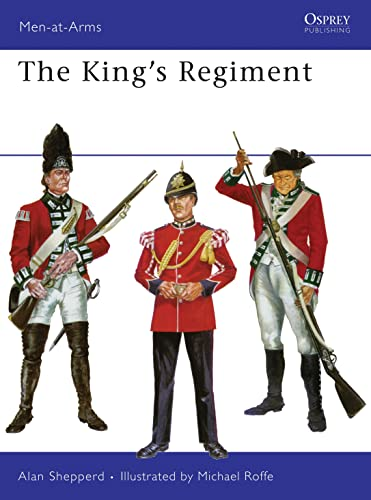 9780850451207: The King's Regiment (Men-at-Arms)