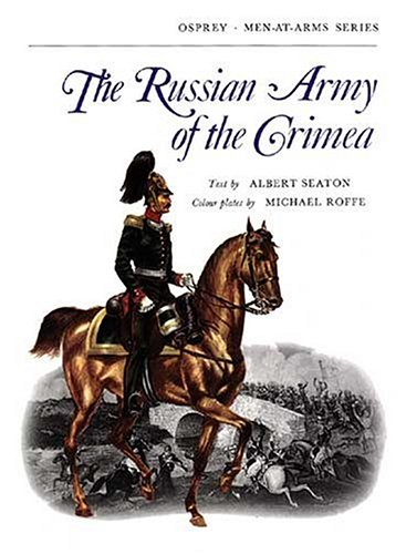 9780850451214: The Russian Army of the Crimea (Men-at-Arms)