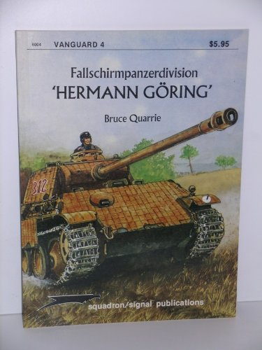 "Fallschirmpanzerdivision ""Hermann Goring"" (Vanguard series): Bruce Quarrie"