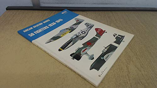 9780850451306: Fifty Fighters, 1938-45: v. 1 (Aircam Aviation)