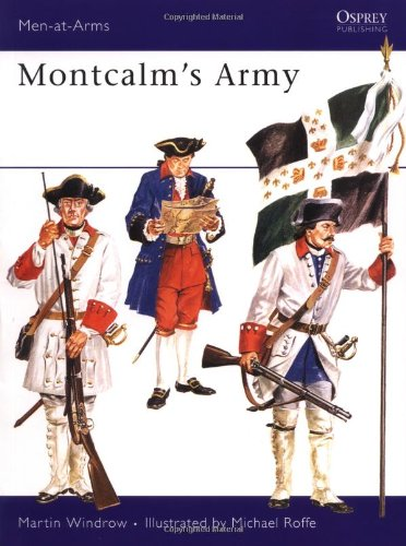 9780850451443: Montcalm's Army (Men-at-Arms)