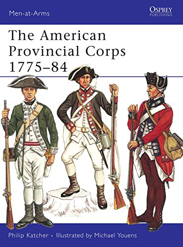 9780850451481: The American Provincial Corps 1775-84 (Men-at-Arms, Book 1)