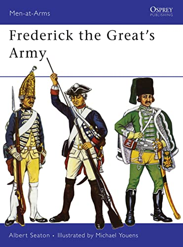 9780850451511: Frederick the Great's Army (Men-at-Arms)