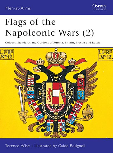 9780850451740: Flags of the Napoleonic Wars (2) : Austria, Britian, Prussia, & Russia (Men at Arms Series, 78)