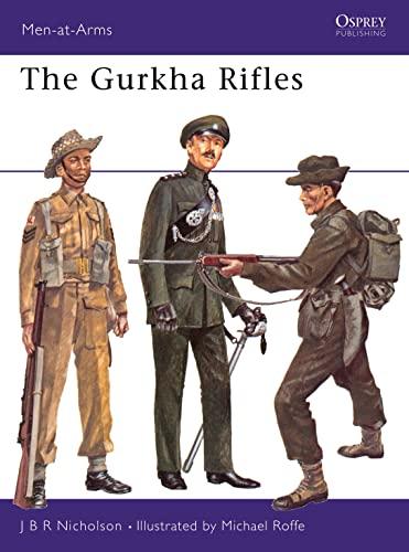 9780850451962: The Gurkha Rifles (Men-at-Arms)