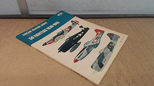 9780850452013: Fifty Fighters, 1938-45: v. 2 (Aircam Aviation)