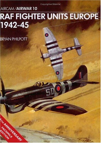 9780850452334: Raf Fighter Units Europe 1942-45