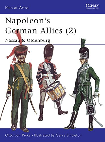 9780850452556: Napoleon's German Allies (2): Nassau & Oldenburg: Nassau and Oldenburg Vol 2 (Men-at-Arms)