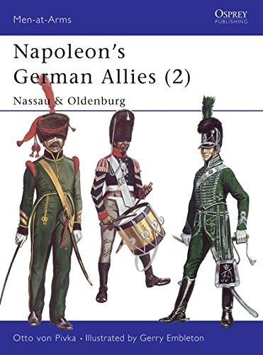 9780850452556: Napoleon's German Allies (2): Nassau & Oldenburg: Nassau and Oldenburg Vol 2 (Men-at-Arms)