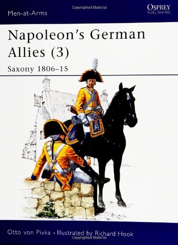 9780850453096: Napoleon's German Allies: Saxony, 1806-15 v. 3 (Men-at-Arms)