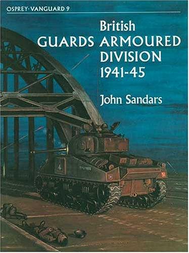 9780850453133: British Guards Armoured Division (Vanguard)