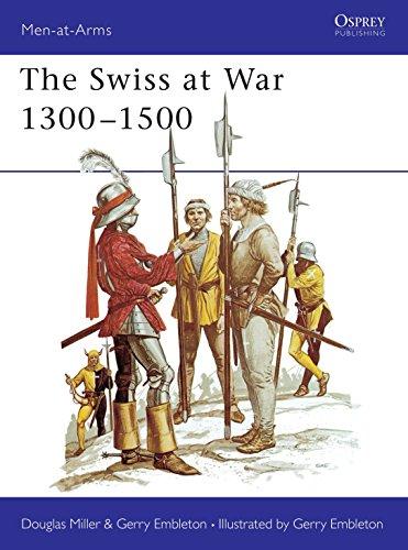 The Swiss at War 1300-1500 - Men-at-Arms Series 94: Miller, Douglas & Embleton, Gerry