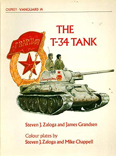 T-34 Tank: Zaloga, Steven J.