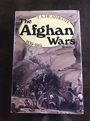 9780850453546: The Afghan Wars 1839-1919