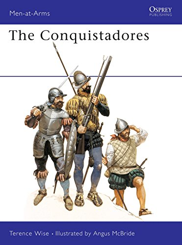 9780850453577: The Conquistadores (Men-at-Arms)