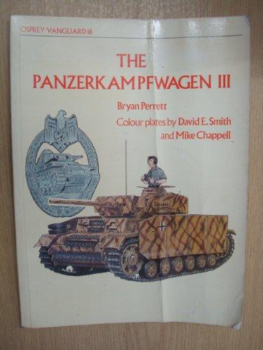 9780850453621: The Panzerkampfwagen III (Vanguard Series 16)