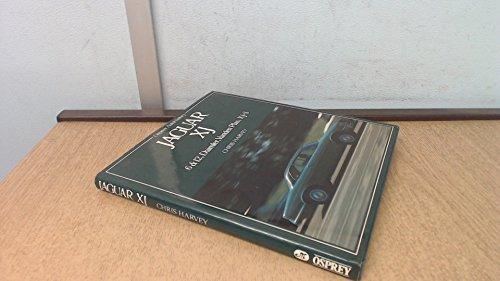 Jaguar XJ: 6 & 12, Daimler, Vanden Plas, XJ-S (Osprey AutoHistory) (085045364X) by Chris Harvey