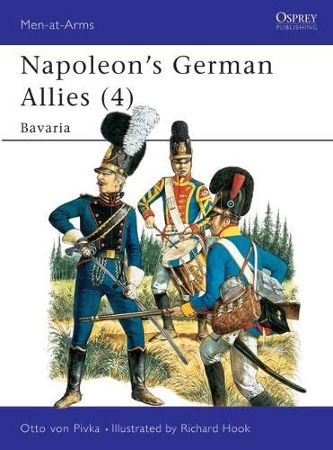 9780850453737: Napoleon's German Allies: Bavaria v. 4 (Men-at-Arms)