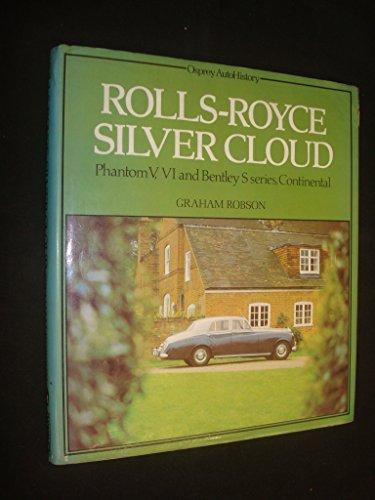 9780850453805: Rolls-Royce Silver Cloud (Osprey autoHistory)
