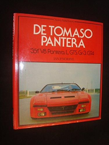 9780850453829: De Tomaso Pantera (Osprey auto History)