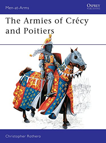 9780850453935: Armies of Crecy and Poitiers (Men-At-Arms Series, No 111)