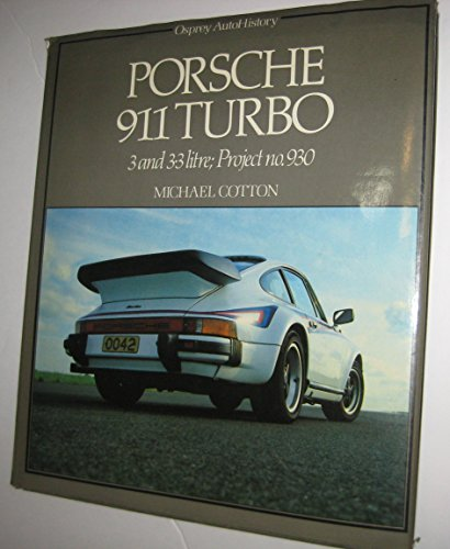Porsche 911 Turbo (Osprey autohistory): Cotton, Michael
