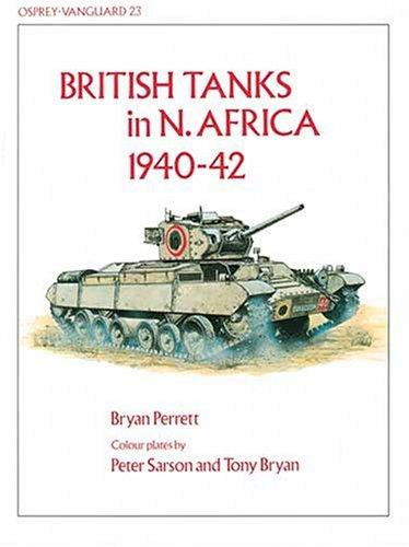 9780850454215: British Tanks in N. Africa 1940-42 (Vanguard)