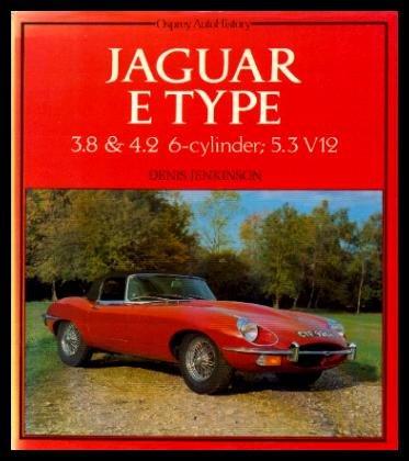 9780850454376: Jaguar E-Types: 3.8 And 4.2 6-Cylinder: 5.4 V-12
