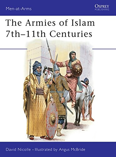 9780850454482: The Armies of Islam : 7th-11th Centuries (Men at Arms, 125)
