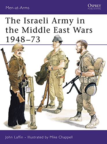 9780850454505: The Israeli Army in the Middle East Wars 1948-73 (Men-at-Arms)