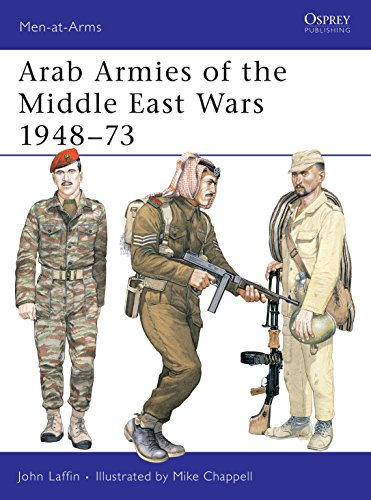 9780850454512: Arab Armies of the Middle East Wars 1948-1973 (Men at Arms Series, 128)