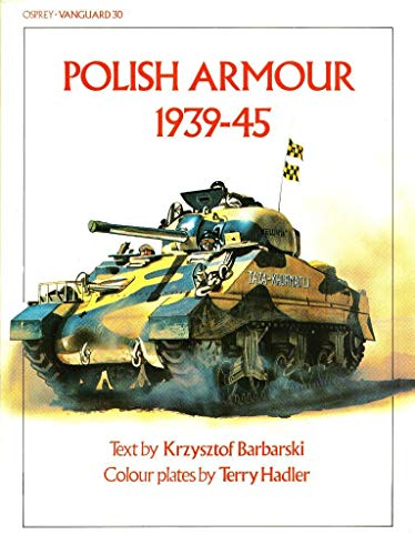 9780850454673: Polish Armour 1939-45 (Vanguard)