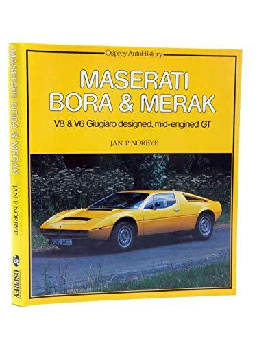 9780850454710: Maserati Bora and Merak