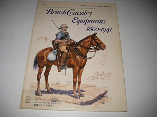 9780850454796: British Cavalry Equipments, 1800-1941 (Men-at-arms)
