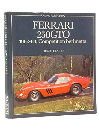 9780850455052: Ferrari 250 GTO