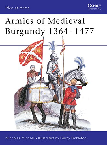 9780850455182: Armies of Medieval Burgundy 1364-1477 (Men at Arms Series, 144)