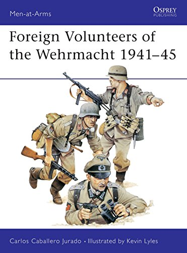 9780850455243: Foreign Volunteers of the Wehrmacht 1941-45 (Men-at-Arms)